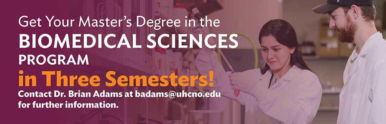 Get your Masters Degree in UHC's Bio Medical Science Program