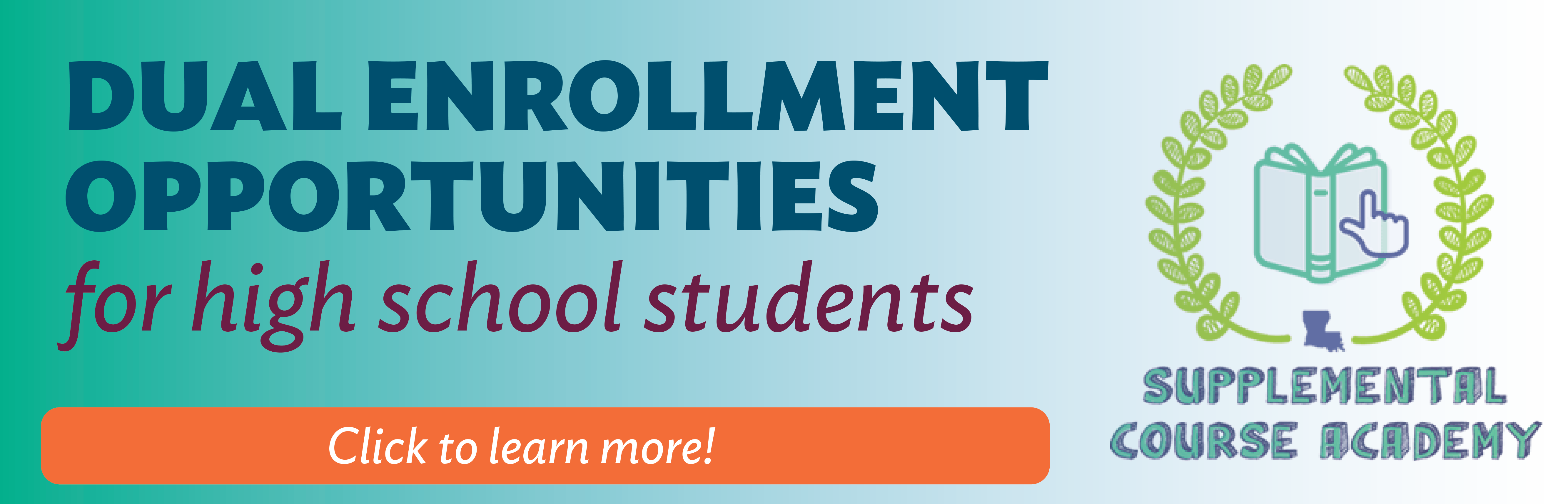 Dual Enrollment Opportunities for High School Students Banner.